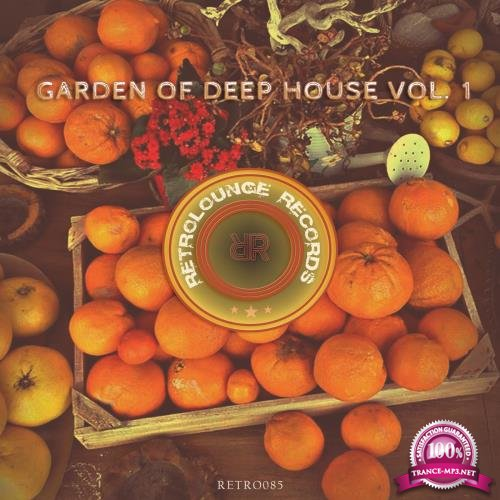 Garden of Deep House, Vol. 1 (2018)