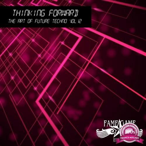 Thinking Forward - The Art of Future Techno, Vol. 11 (2018)