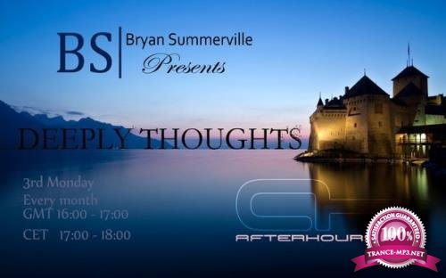 Bryan Summerville - Deeply Thoughts 109 (2018-05-21)
