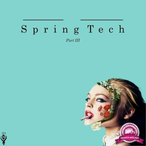 Spring Tech/Part III (2018)