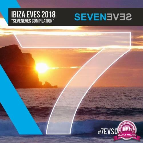 Seveneves - Ibiza Eves 2018 (2018)