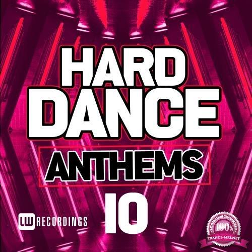 Hard Dance Anthems, Vol. 10 (2018)