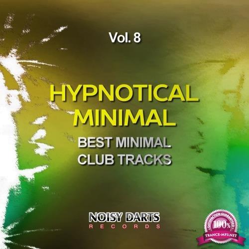 Hypnotical Minimal, Vol. 8 (Best Minimal Club Tracks) (2018)