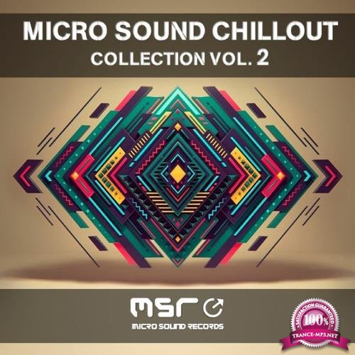 Micro Sound Chillout Collection, Vol. 2 (2018)