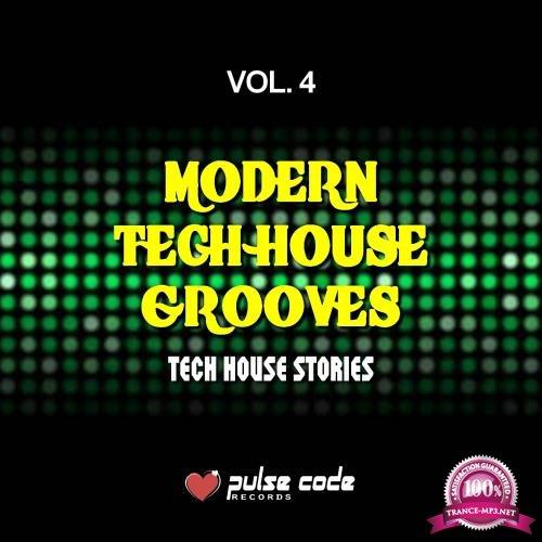 Modern Tech House Grooves, Vol. 4 (Tech House Stories) (2018)