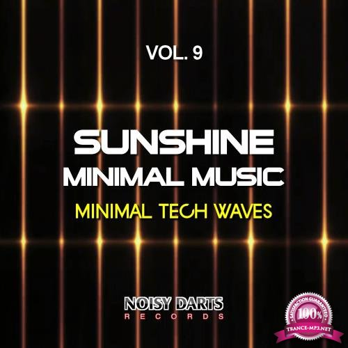Sunshine Minimal Music, Vol. 9 (Minimal Tech Waves) (2018)