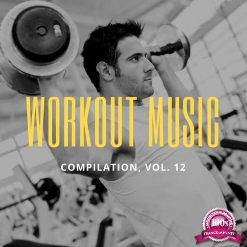 Workout Music, Vol. 12 (2018)