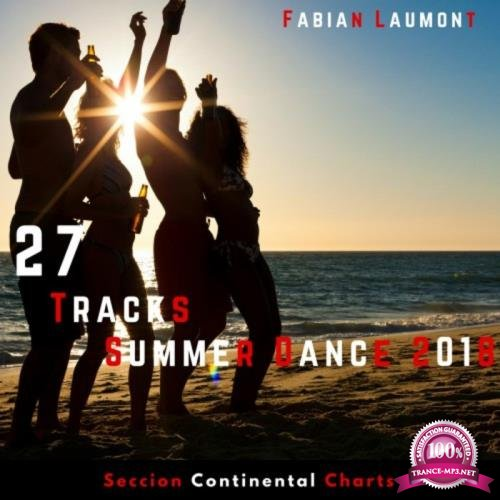 27 Tracks Summer Dance 2018 (Seccion Continental Charts) (2018)