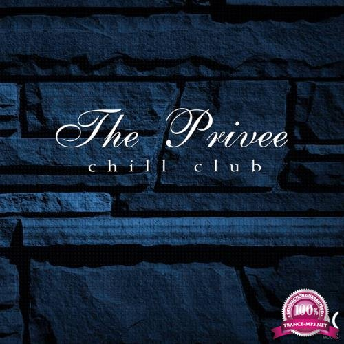 The Privee Chill Club (2018)