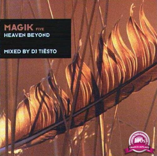 Magik Five: Heaven Beyond (Mixed By DJ Tiesto) (2000)