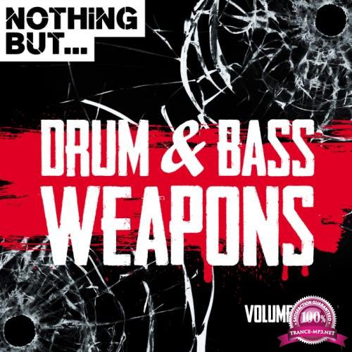 Nothing But... Drum & Bass Weapons Vol 07 (2018)