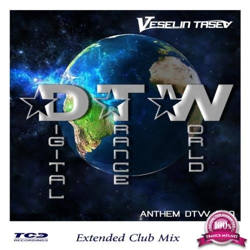 Veselin Tasev - Digital Trance World (Anthem Dtw500) (2018)