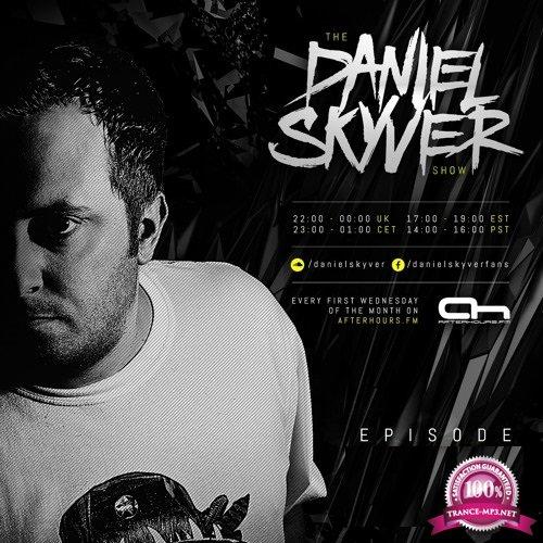 Daniel Skyver - The Daniel Skyver Show 092 (2018-05-25)
