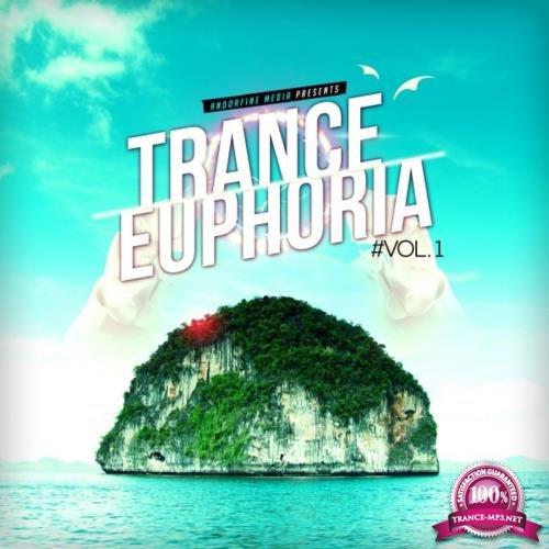 Trance Euphoria, Vol. 1 (2018)