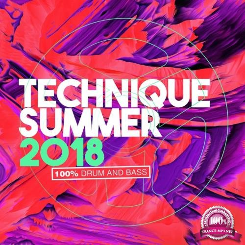 Technique Summer 2018 (100% Drum & Bass) (2018)