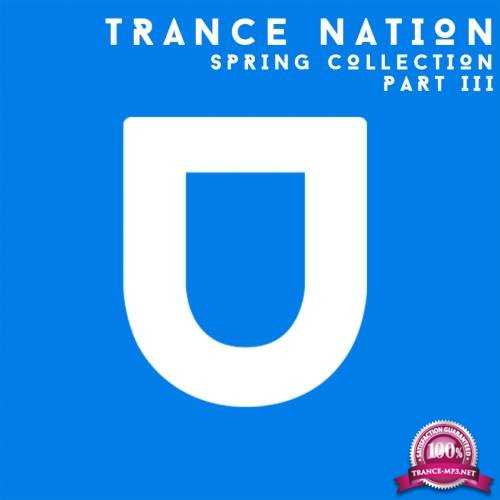 Trance Nation. Spring Collection. Part III (2018)