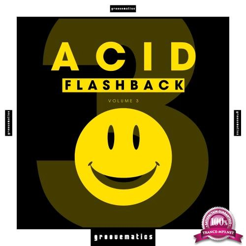 Acid Flashback, Vol. 3 (2018)