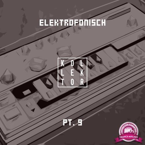 Elektrofonisch, Pt. 9 (2018)