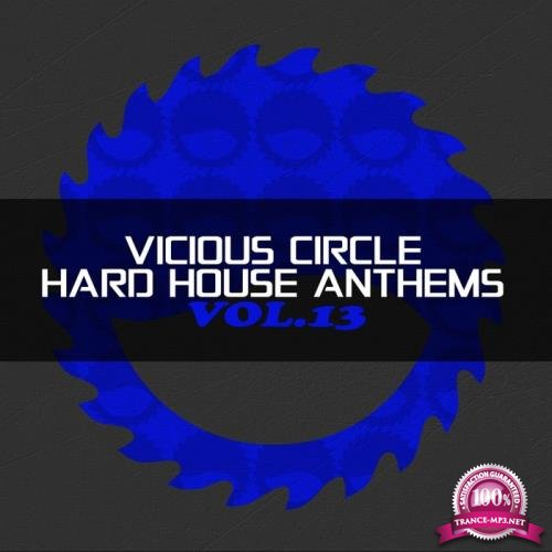Vicious Circle (Hard House Anthems Vol.13) (2018)