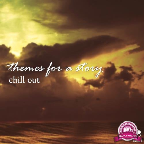 Themes for a Story Chill Out (2018)