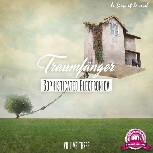 Traumfanger, Vol 3 - Sophisticated Electronica (2018)