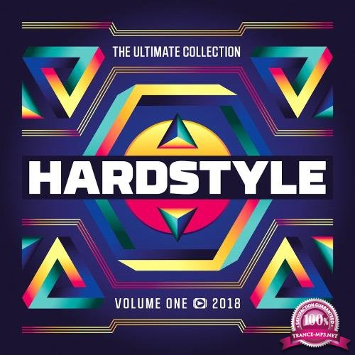 Hardstyle The Ultimate Collection 2018 Vol. 1 (Incl. Mixes) (2018)