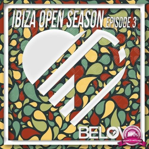 Ibiza Open Season, Episode 3 (2018)