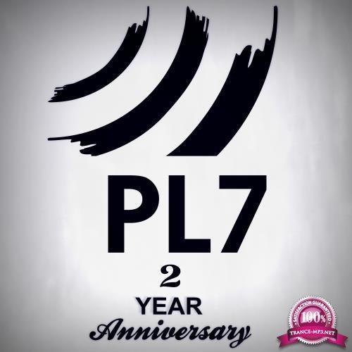 PL7 2 Year Anniversary (2018)