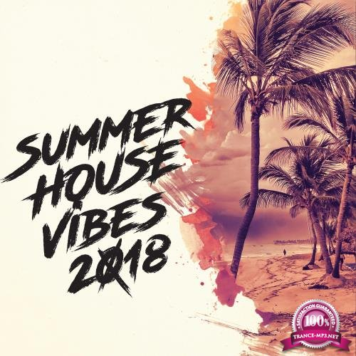 Summer House Vibes 2018 (2018)