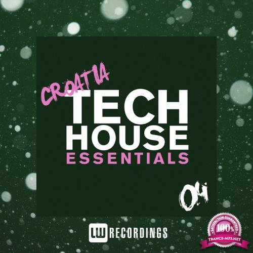 Croatia Tech House Essentials, Vol. 04 (2018)
