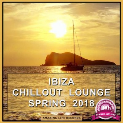 Ibiza Chillout Lounge Spring 2018 (2018)
