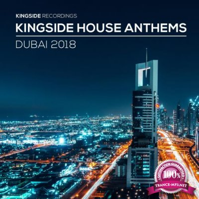 Kingside House Anthems - Dubai 2018 (2018)