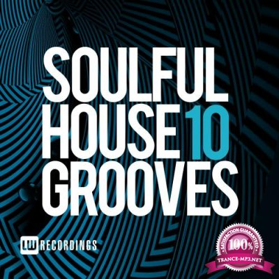 Soulful House Grooves, Vol. 10 (2018)