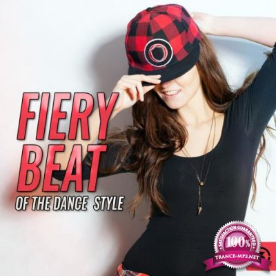 Fiery Beat Of The Dance Style (2018)