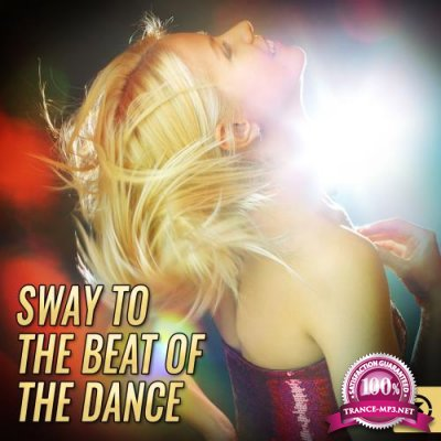 Sway To The Beat Of The Dance (2018)