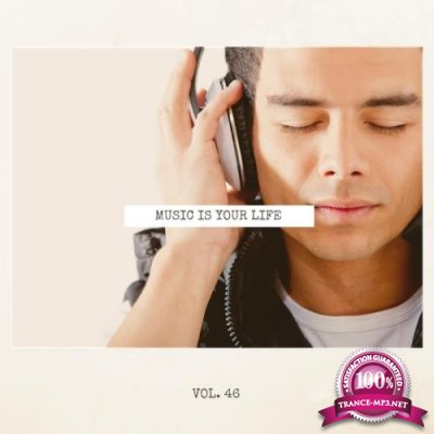 Music Is Your Life, Vol. 46 (2018)