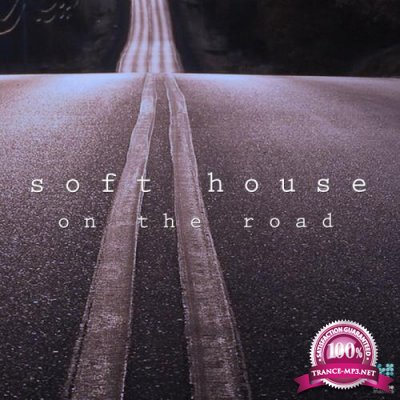 Soft House On The Road (2018)