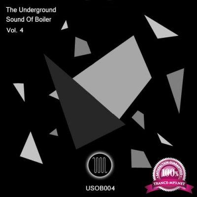 The Underground Sound Of Boiler, Vol. 4 (2018)