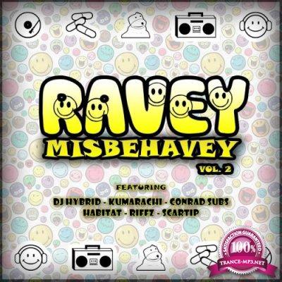 Ravey Misbehavey Vol. 2 (2018)