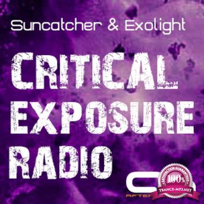 Suncatcher & Exolight - Critical Exposure Radio 028 (2018-05-09)