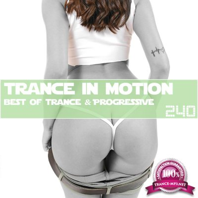 Trance In Motion Vol.240 (2018)