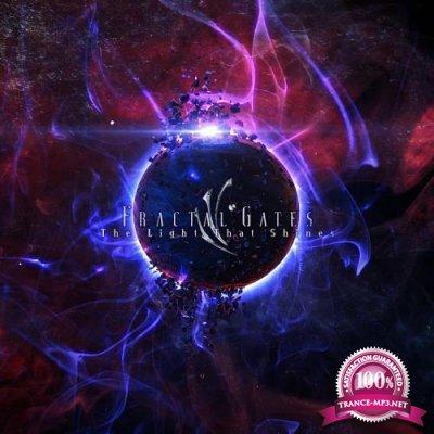 Fractal Gates - The Light That Shines (2018)