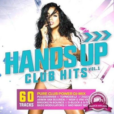 Hands Up Club Hits, Vol. 1 (Mixed+Unmixed) (2018)