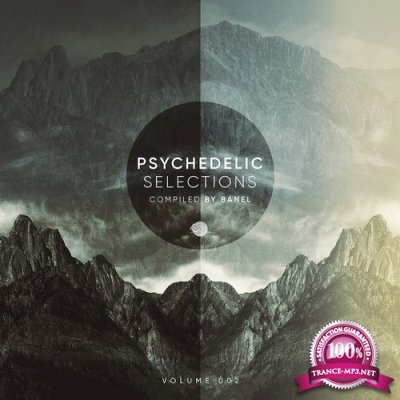 Psychedelic Selections (Compiled by Banel) (2018)