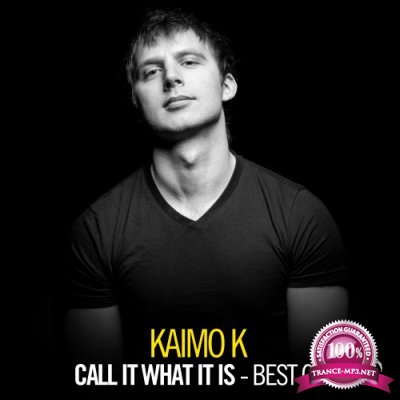 Kaimo K - Call It What It Is: Best Of (2018)