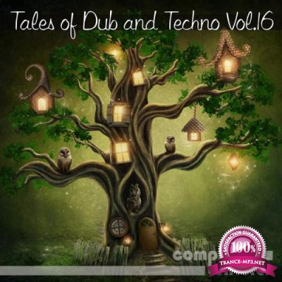 Tales of Dub and Techno Vol. 16 (2018)