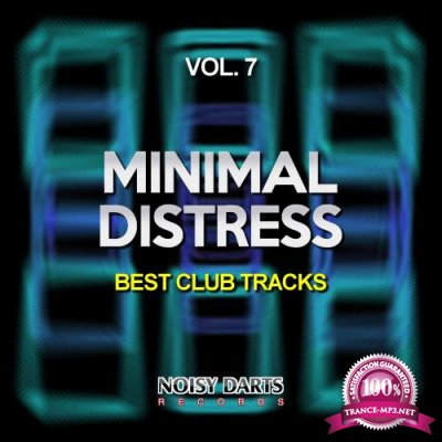 Minimal Distress, Vol. 7 (Best Club Tracks) (2018)