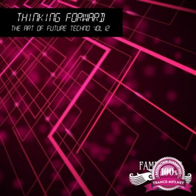 Thinking Forward - The Art of Future Techno, Vol. 11 (2018)