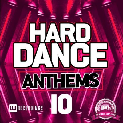 Hard Dance Anthems, Vol. 10 (2018)
