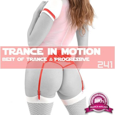 Trance In Motion Vol.241 (2018)